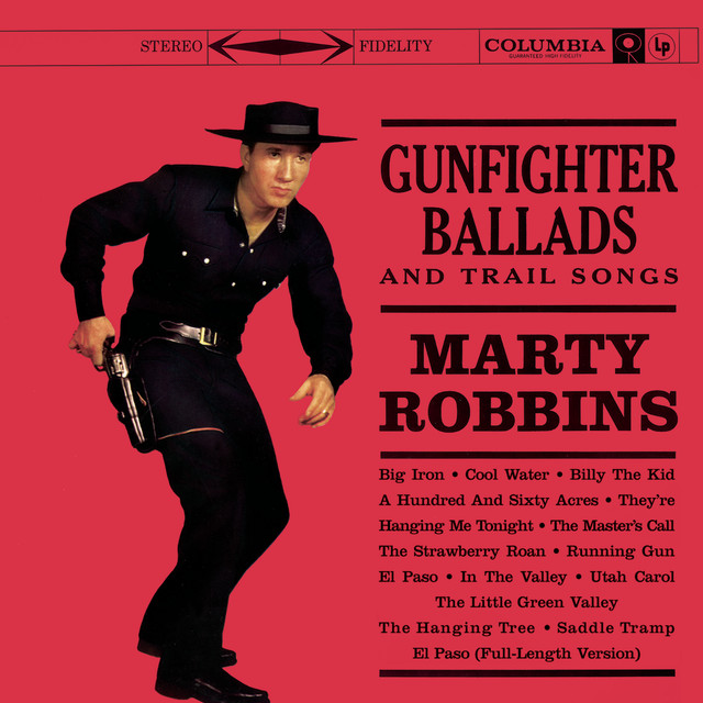 In 1959 Marty Robins Released What Became One Of His Signature Songs El Paso This Song About A Love Struck Cowboy Propelled Robbins From Singer To